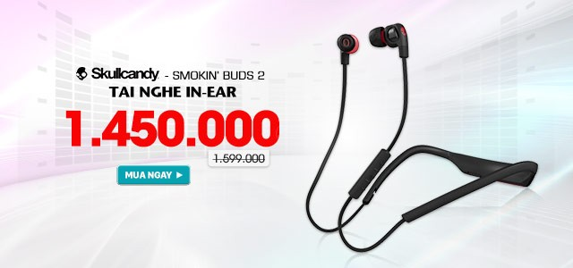 SKULLCANDY - SMOKIN BUDS 2 WIRELESS - Tai Nghe Bluetooth In-Ear
